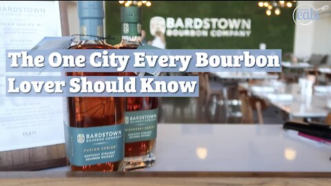 Bardstown Is A City Every Bourbon Lover Should Know