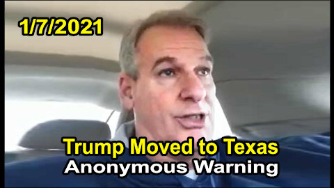Trump Moved to Texas (Anonymous Claim) 1/7/2021