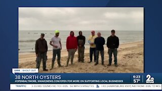 """38 North Oysters says """"We're Open Baltimore!"""""""
