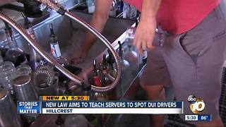 New law aims to teach servers to spot DUI drivers - Video