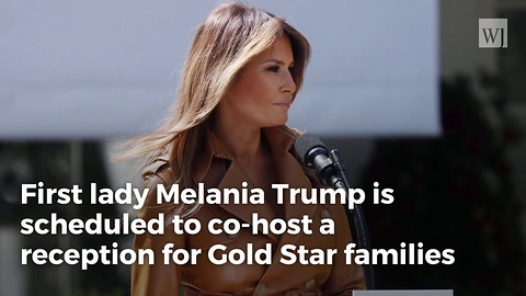 Melania to Make First Public Appearance in Weeks, Will Honor Gold Star Families at White House