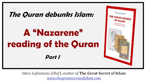 """A """"Nazarene"""" reading of the Quran (part 1) - Odon Lafontaine on Sneaker's Corner"""