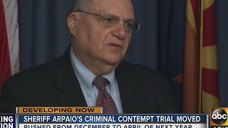Sheriff Joe Arpaio's criminal contempt trial bumped back - Video