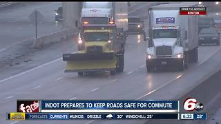 INDOT prepares for morning commute & potential weekend snowfall