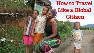 How to travel like a global citizen