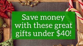Great gifts under $40 - Video