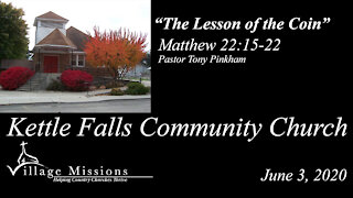 """(KFCC) June 03, 2020 - """"The Lesson Of The Coin"""" - Matthew 22:15-22"""