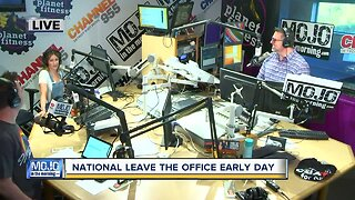Mojo in the Morning: National Leave The Office Early Day