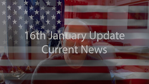 16th January Second Update Current News