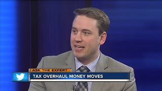Ask the expert: Tax overhaul money moves - Video