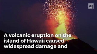 Hawaii Volcano Eruption Forces over 1,000 to Evacuate