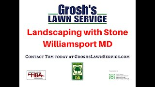 Landscape Stone Williamsport MD Landscaping Contractor GroshsLawnService.com