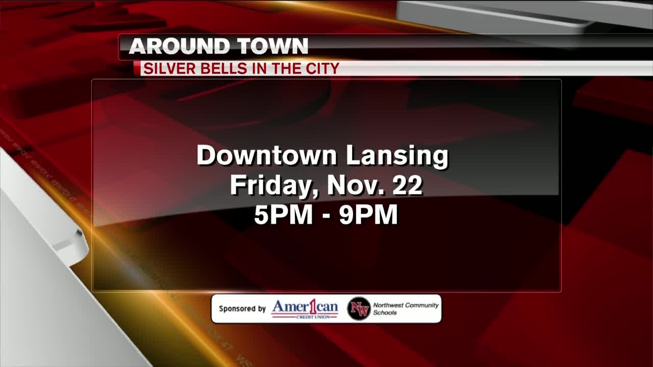 Around Town - Silver Bells in the City - 11/21/19