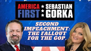 Second impeachment: The fallout for the GOP. Jennifer Horn with Sebastian Gorka on AMERICA First