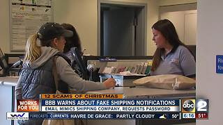 12 scams of Christmas: Watch for fake shipping notifications - Video