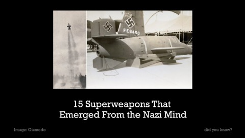 15 Superweapons That Emerged From the Nazi Mind