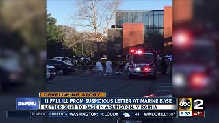 11 get sick from suspicious letter at Arlington Marine base - Video