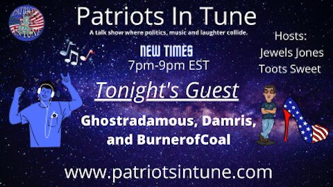 PATRIOTS IN TUNE Show #320: GHOSTRADAMUS, Damris & Shakes Disease 3-5-2021