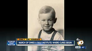 March of Dimes & Salk Institute: where cures begin