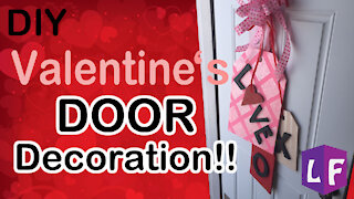 DIY: Valentines Day Front Door Decoration