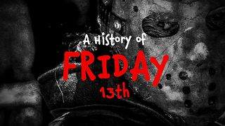 The history behind Friday 13th - Video