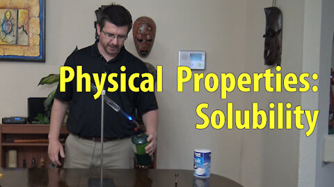 Physical Change: Solubility