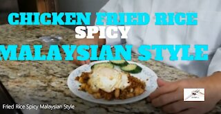 Chicken Fried Rice Spicy Malaysian Style