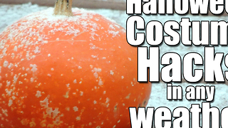 Halloween Hacks for any Weather - Video