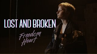 Freedom Heart - Lost and Broken