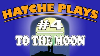 To the moon: Getting emotional - Hatche Plays - PART 4 - Video