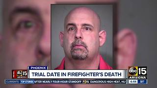 Trial date set in Daisy Mountain firefighter's death