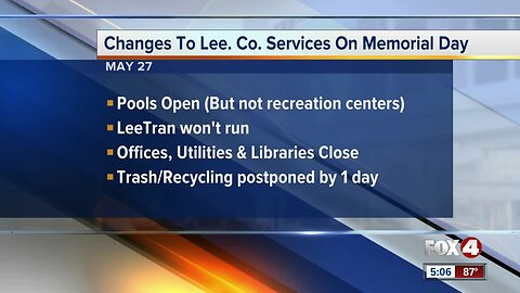 Memorial Day changes for Lee County