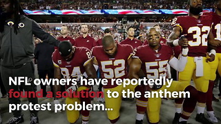 NFL Reportedly Has Its National Anthem Solution And Trump Responds - Video