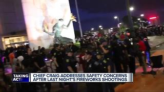 Chief Craig addresses safety concerns after last night's fireworks shooting - Video