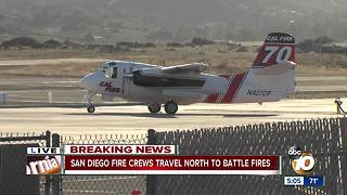 San Diego fire crews travel north to battle fires - Video