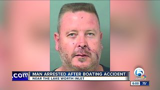 Man arrested after boating accident near the Lake Worth Inlet