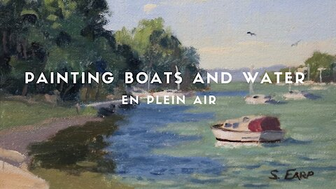Painting BOATS and WATER en plein air