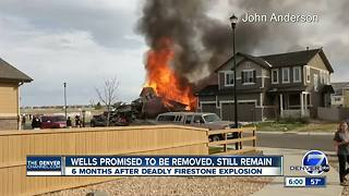 Neighbors want oil and gas wells removed from Firestone explosion site - Video