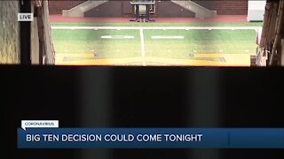 Big 10 decision could come tonight