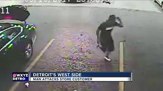 Police searching for man who attacked store customer in Detroit - Video