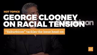 George Clooney reminds us that race has always been an issue in America | Hot Topics - Video