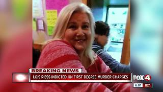 Lois Riess indicted on first degree murder charges