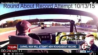 Carmel man to attempt new roundabout record - Video