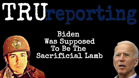 Biden Was Always The Sacrificial Lamb! :coded: