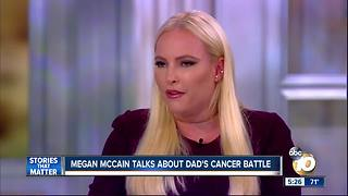 Megan McCain talks about dad's battle with cancer - Video