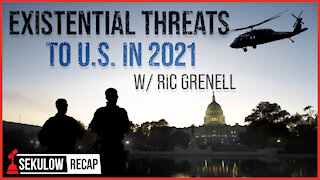 Existential Threats to the U.S. in 2021 With Ric Grenell