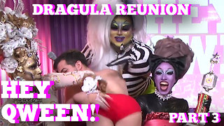 The Boulet Brother's DRAGULA Reunion on Hey Qween! Part 3 - Video