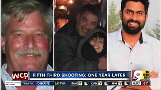 Fifth Third shooting: One year later