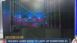 Holiday laser show to light up downtown KC - Video
