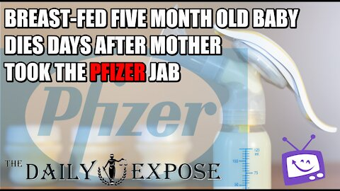 Breast-Fed Five Month Old Baby Dies Days After Mother Took The Pfizer Jab